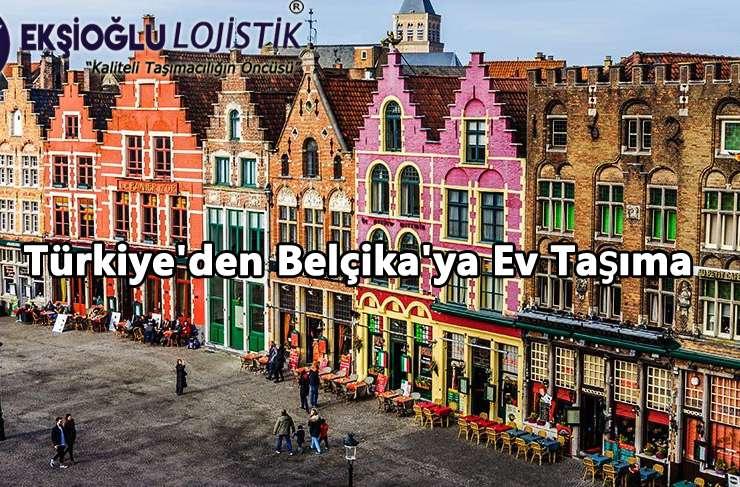 Türkiye'den Belçika'ya Ev Taşıma