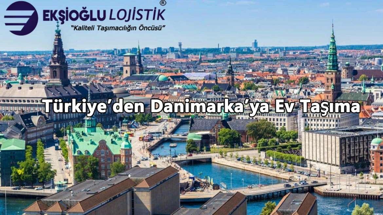 Türkiye'den Danimarka'ya Ev Taşıma