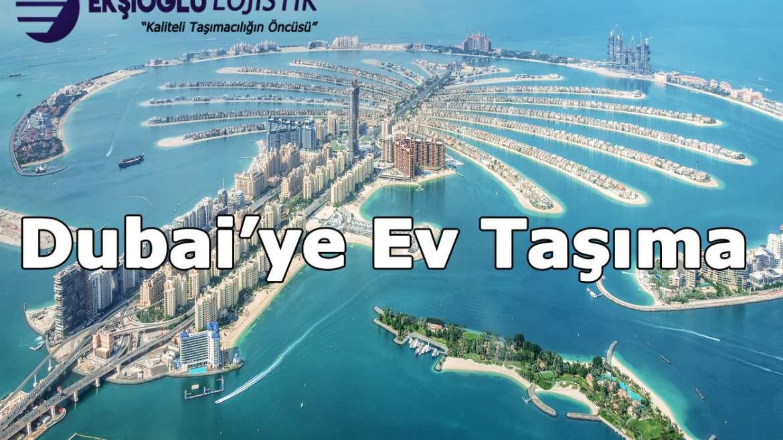 Dubai'ye Ev Taşıma