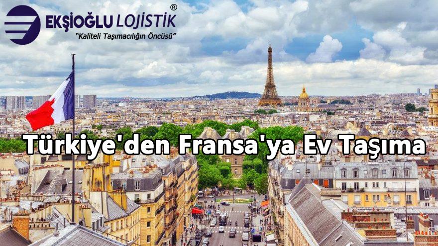 Türkiye'den Fransa'ya Ev Taşıma