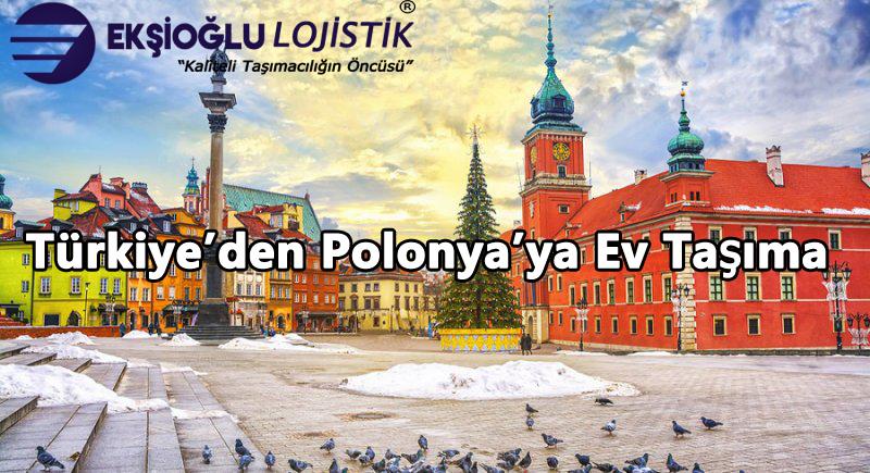 Türkiye'den Polonya'ya Ev Taşıma