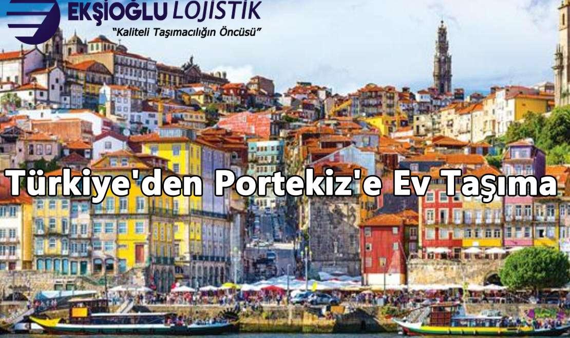 Türkiye'den Portekiz'e Ev Taşıma