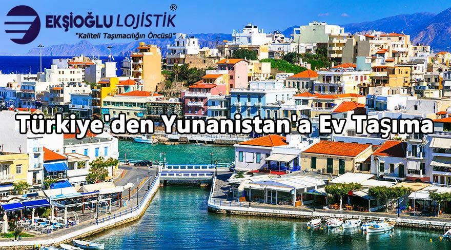 Türkiye'den Yunanistan'a Ev Taşıma