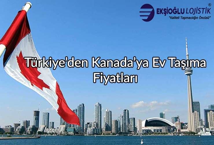 Türkiye'den Kanada'ya Ev Taşıma Fiyatları